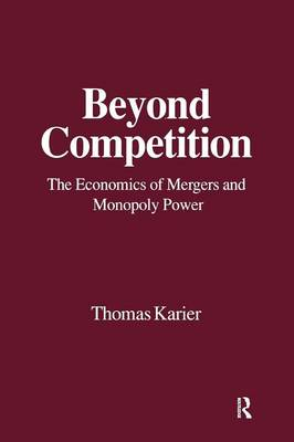 Beyond Competition by Thomas Karier