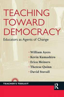 Teaching Toward Democracy by William Ayers