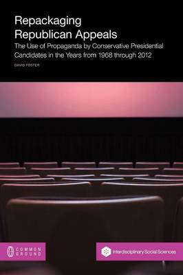 Repackaging Republican Appeals by David Foster