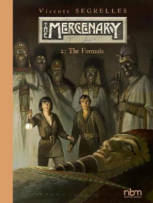 The Mercenary: The Definitive Editions: Vol.2 by Vicente Segrelles