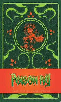 DC Comics: Poison Ivy Hardcover Ruled Journal by Insight Editions