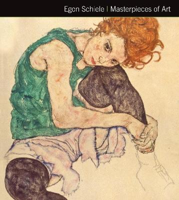 Egon Schiele Masterpieces of Art by Rosalind Ormiston