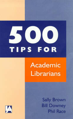 500 Tips for Academic Librarians book