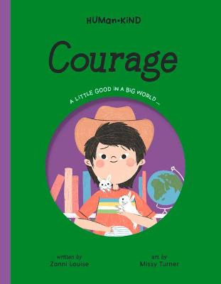 Human Kind: Courage by Zanni Louise