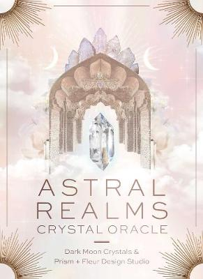 Astral Realms Crystal Oracle book