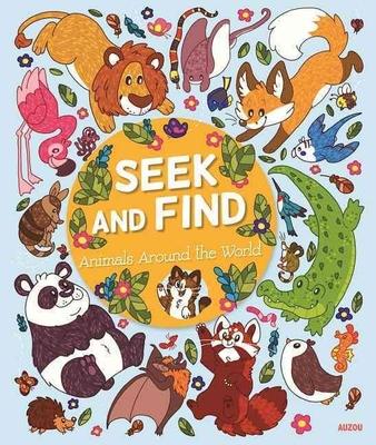 Seek and Find: Animals around the World by Aubry Cohen