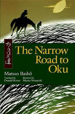 The Narrow Road To Oku by Basho Matsuo