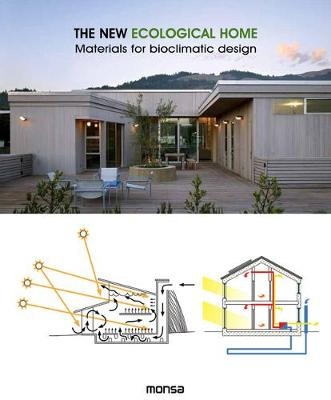 New Ecological Home: Materials for Bioclimatic Design by Patricia Martinez