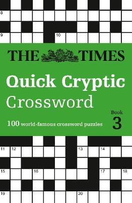 The Times Quick Cryptic Crossword book 3 by The Times Mind Games