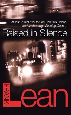 Raised In Silence by Frank Lean
