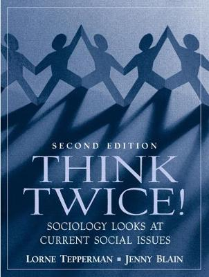 Think Twice! Sociology Looks at Current Social Issues book