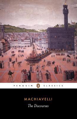 The Discourses by Niccolo Machiavelli