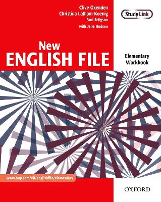 New English File: Elementary: Workbook New English File: Elementary: Workbook Workbook Elementary level by Clive Oxenden