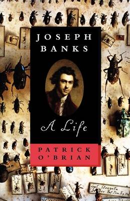 Joseph Banks by Patrick O'Brian