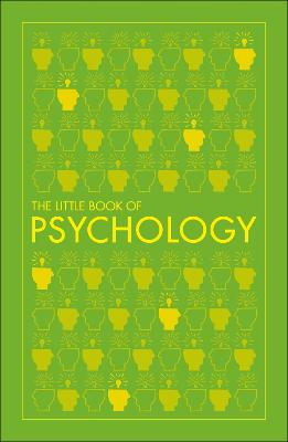 Big Ideas: The Little Book of Psychology by DK