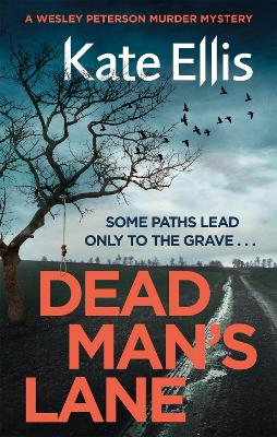 Dead Man's Lane: Book 23 in the DI Wesley Peterson crime series book