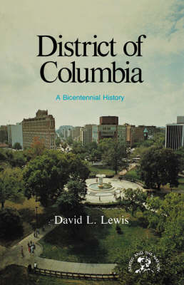 District of Columbia by David Levering Lewis