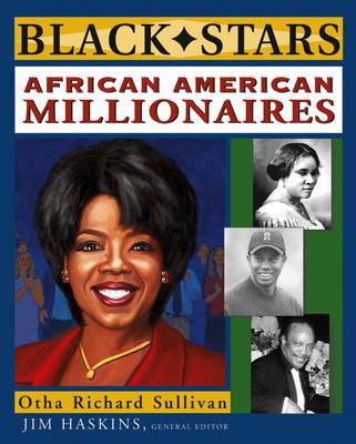 African American Millionaires by Otha Richard Sullivan