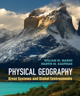 Physical Geography by William M. Marsh