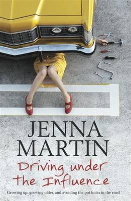 Driving Under the Influence by Jenna Martin