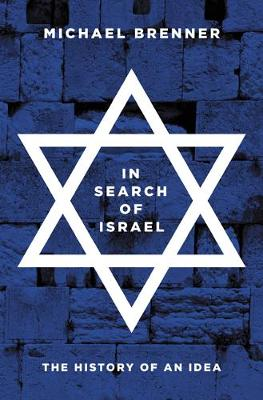 In Search of Israel by Michael Brenner