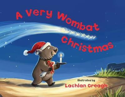 Very Wombat Christmas by Lachlan Creagh