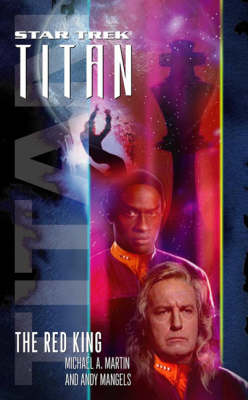 Star Trek Titan: The Red King: Book Two by Andy Mangels