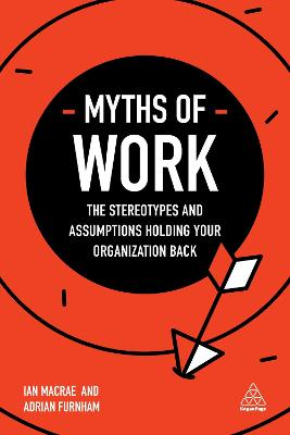 Myths of Work by Adrian Furnham