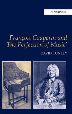 Francois Couperin and 'The Perfection of Music' book