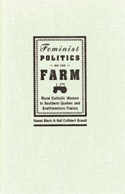Feminist Politics on the Farm by Naomi Black