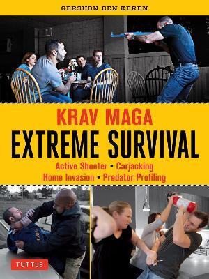 Krav Maga Extreme Survival by Gershon Ben Keren