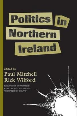 Politics In Northern Ireland book