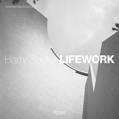 Harry Seidler LifeWork by Vladimir Belogolovsky