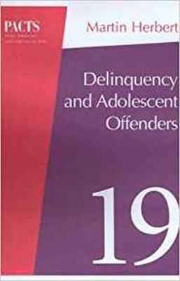 Delinquency and Young Offenders by Clive R. Hollin