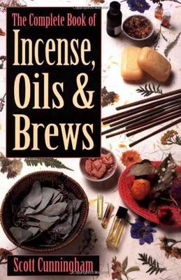 Complete Book of Incense, Oils and Brews book