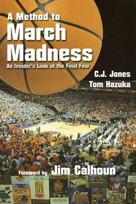 Method to March Madness by Jim Calhoun
