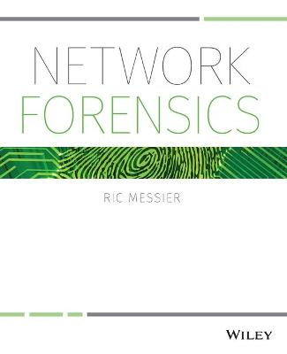 Network Forensics by Ric Messier