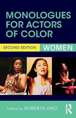 Monologues for Actors of Color by Roberta Uno