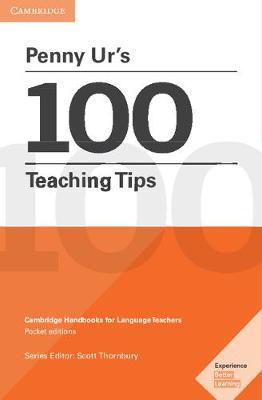 Penny Ur's 100 Teaching Tips by Penny Ur