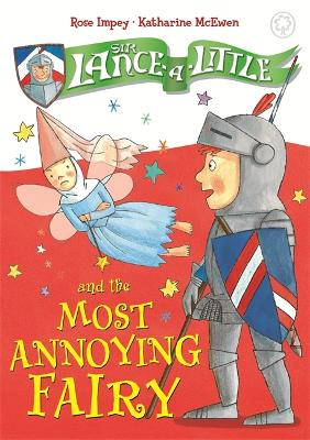 Sir Lance-a-Little and the Most Annoying Fairy book