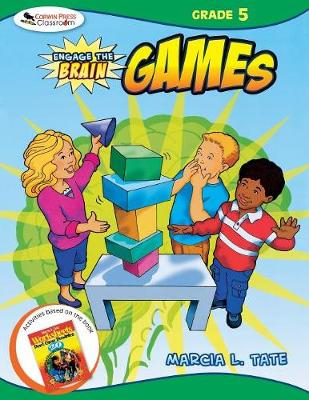 Engage the Brain: Games, Grade Five by Marcia L. Tate
