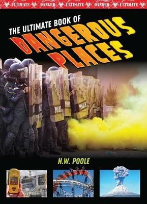 Ultimate Book of Dangerous Places book