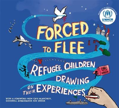 Forced to Flee: Refugee Children Drawing on their Experiences book