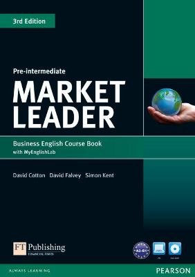 Market Leader 3rd Edition Pre-Intermediate Coursebook with DVD-ROM and MyEnglishLab Student online access code Pack by David Cotton