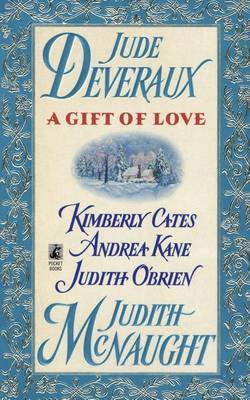 A Gift of Love by Judith McNaught