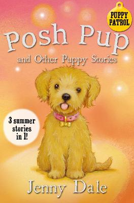 Posh Pup and Other Puppy Stories by Jenny Dale