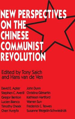 New Perspectives on the Chinese Revolution by Tony Saich