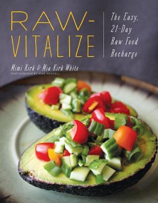 Raw-Vitalize by Mimi Kirk