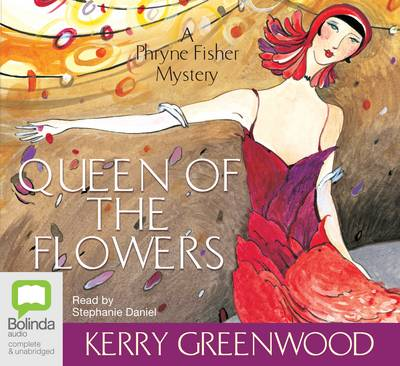 Queen of the Flowers (MP3) by Kerry Greenwood
