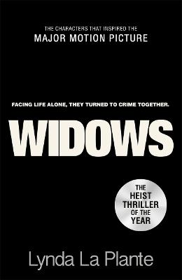 Widows: Film Tie-In by Lynda La Plante
